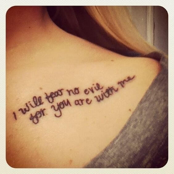 i will fear no evil quote tattoo idea on collarbone for women