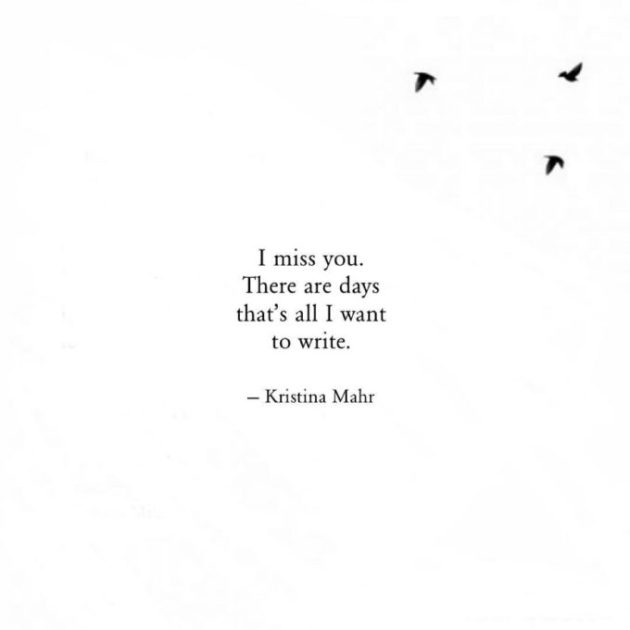 i miss you everyday quote for him-her