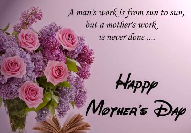 mothers work is never done quote for happy mothers day