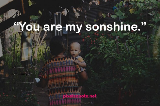 you are my sunshine quote image for son