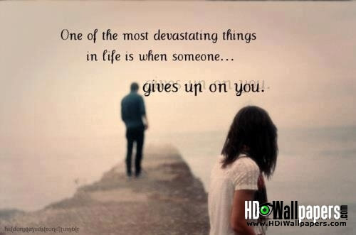 giving up on love quote pic