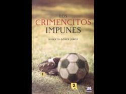 📚 #Librívoros | 'Los crimencitos impunes', literatura y futbol