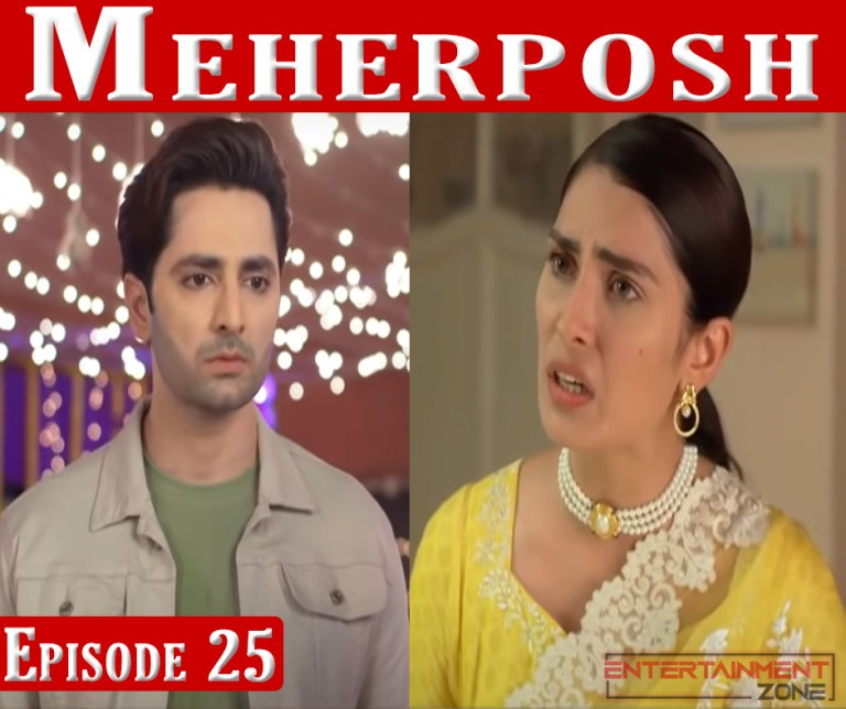 Meherposh Episode 25