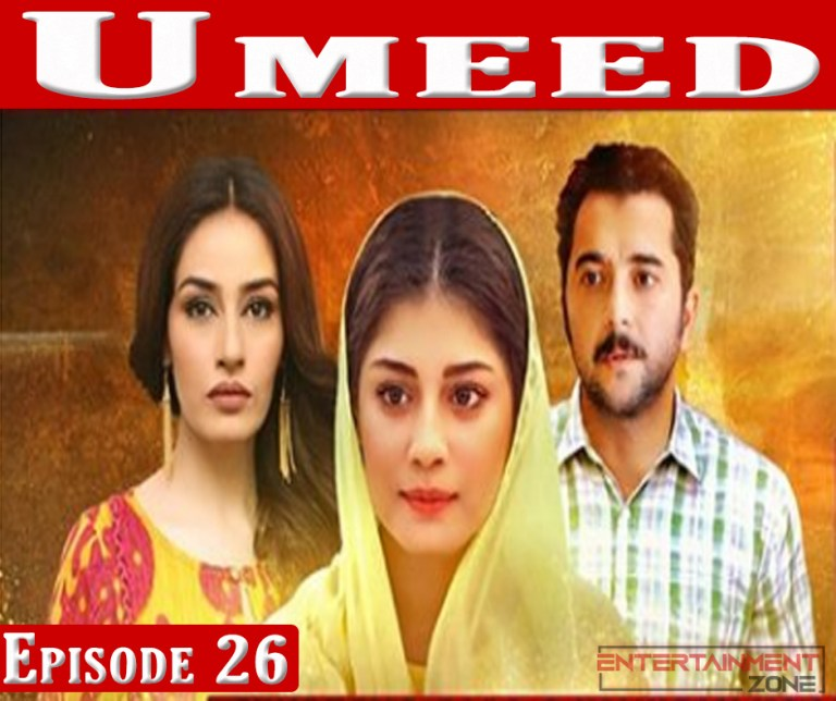 Umeed Episode 26