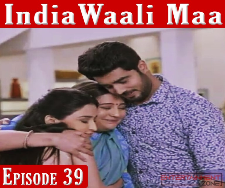 India Wali Maa Episode 39