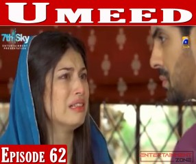Umeed Episode 62