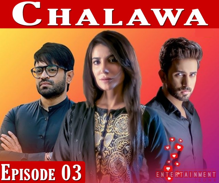 Chalawa Episode 3