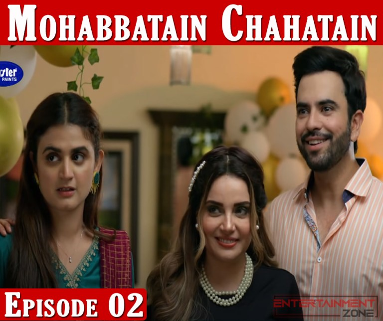 Mohabbatain Chahatein Episode 2
