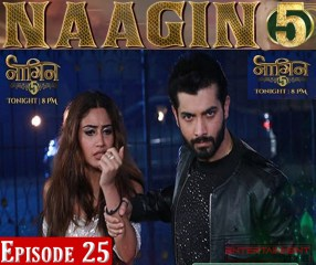 Naagin 5 Full Episode 25