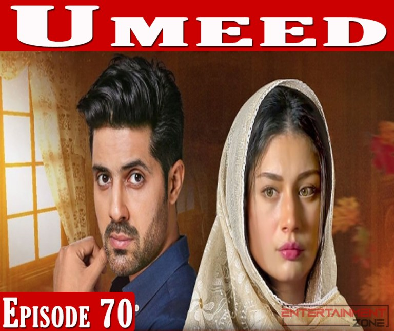 Umeed Episode 70