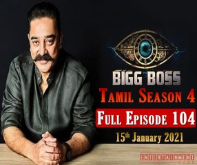 Bigg Boss 4 Tamil Episode 104