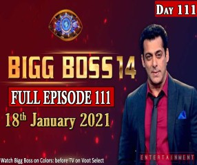 Bigg Boss 14 Full Episode 111