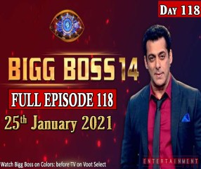Bigg Boss 14 Full Episode 118