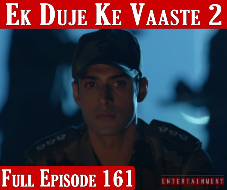 Ek Duje Ke Vaaste Season 2 Episode 161
