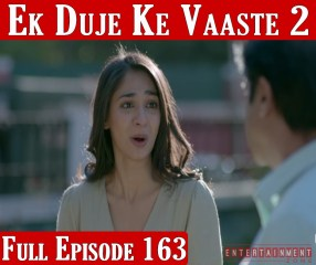 Ek Duje Ke Vaaste Season 2 Episode 163