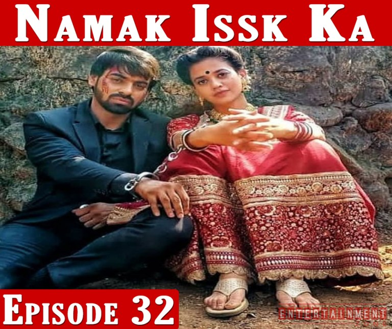 Namak Ishq Ka Full Episode 32