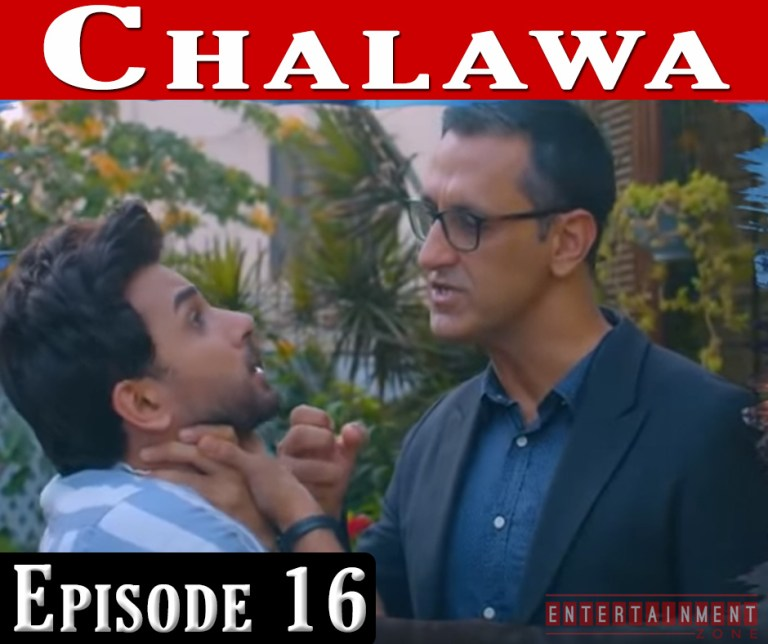 Chalawa Episode 16