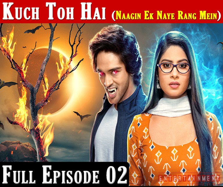 Kuch Toh Hai Naagin Episode 2
