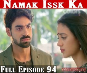 Namak Ishq Ka Full Episode 94