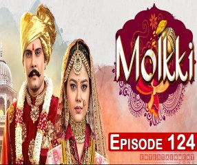 Molkki 6th May 2021 Full Episode 124