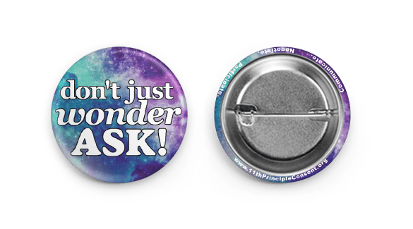 don't just wonder ask consent button