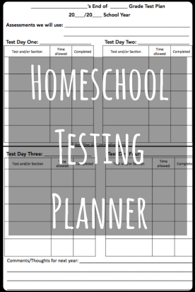 Click to Download your Free Printable Homeschool Testing Planner and Read how to test your homeschoolers without Stress!