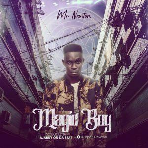 Download Music Mp3:- Mr Newton – Magician Boy