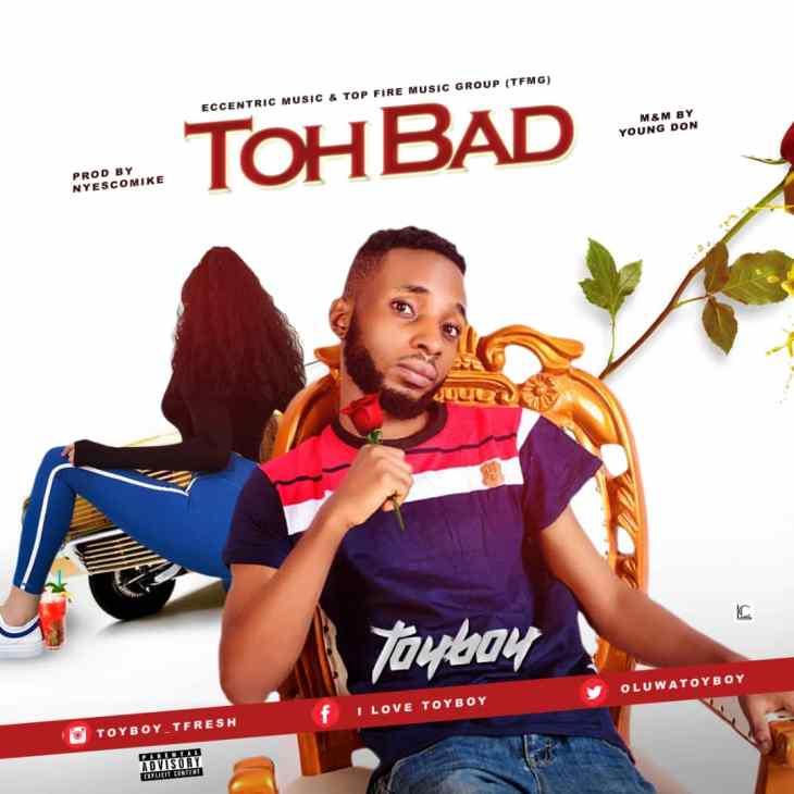 Toyboy - Toh Bad