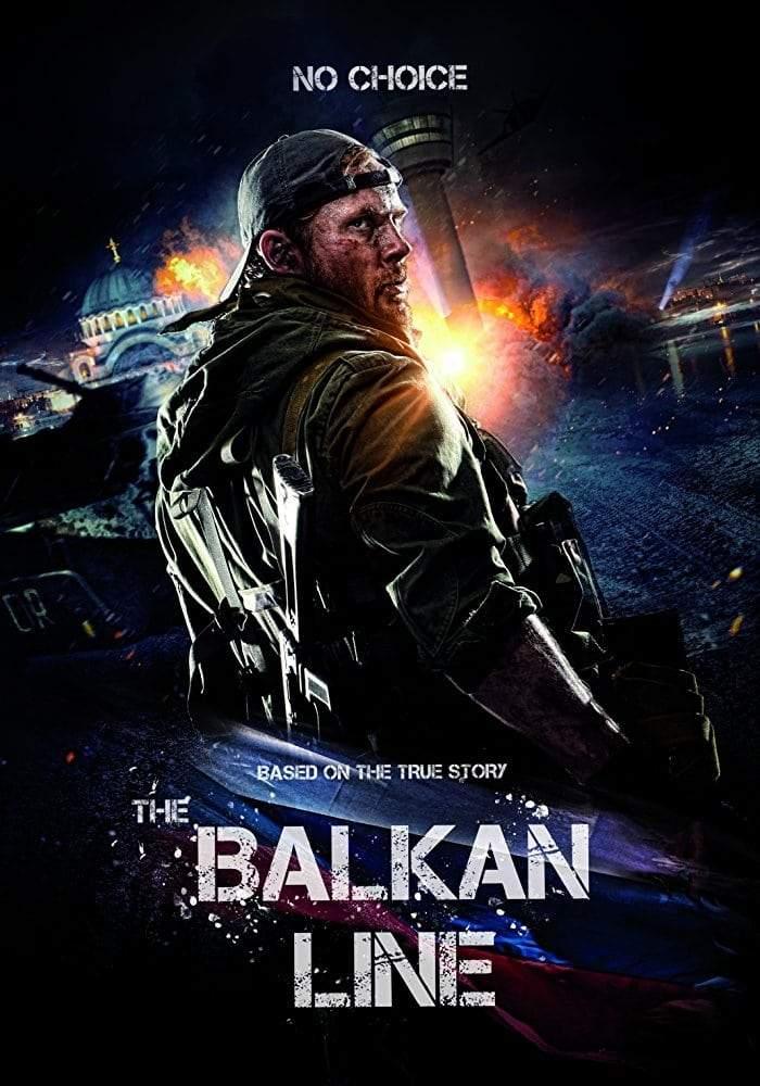 MOVIE : The Balkan Line (2019)