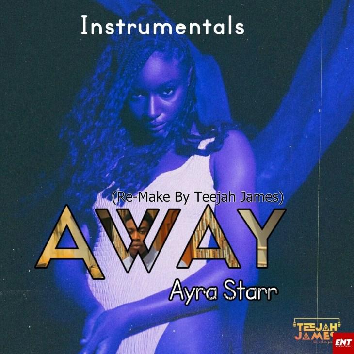 INSTRUMENTAL : Ayra Starr - Away