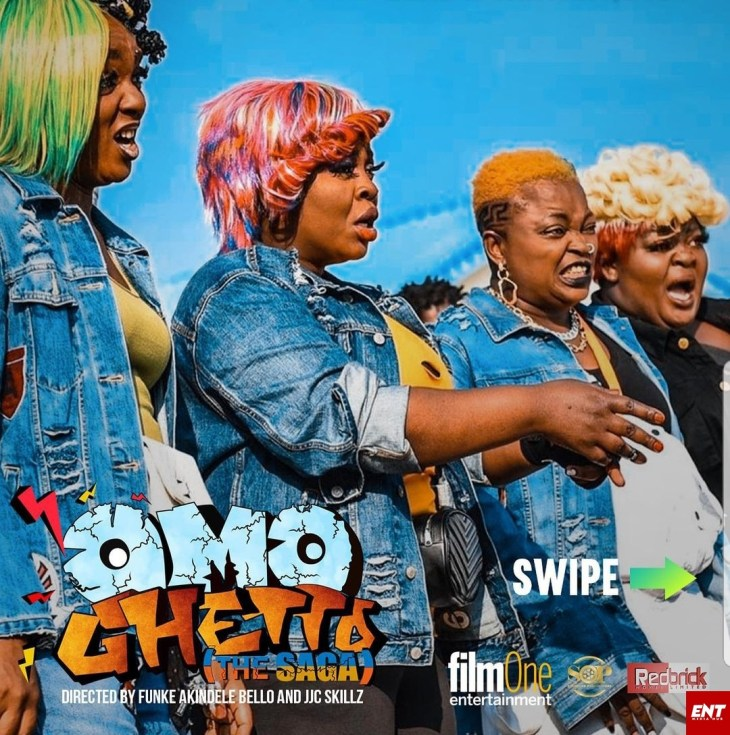 MOVIE : Omo Ghetto ( The Saga )