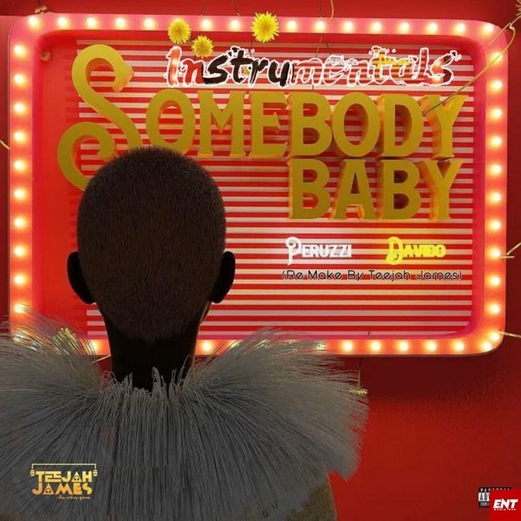 INSTRUMENTAL : Peruzzi ft Davido - Somebody Baby