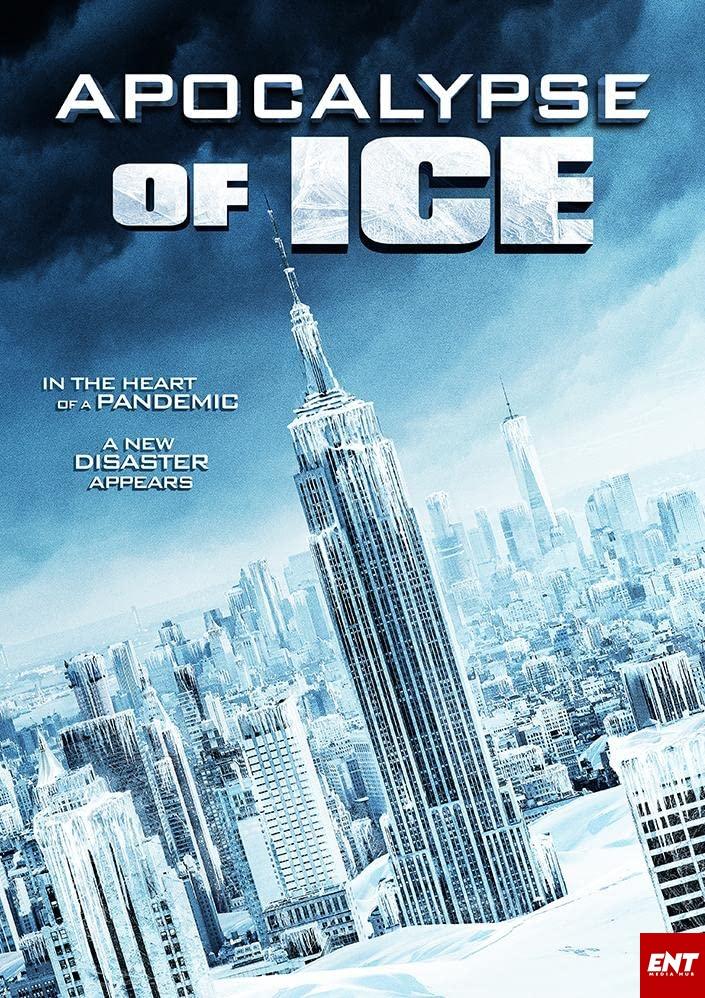 MOVIE : Apocalypse of Ice (2020)