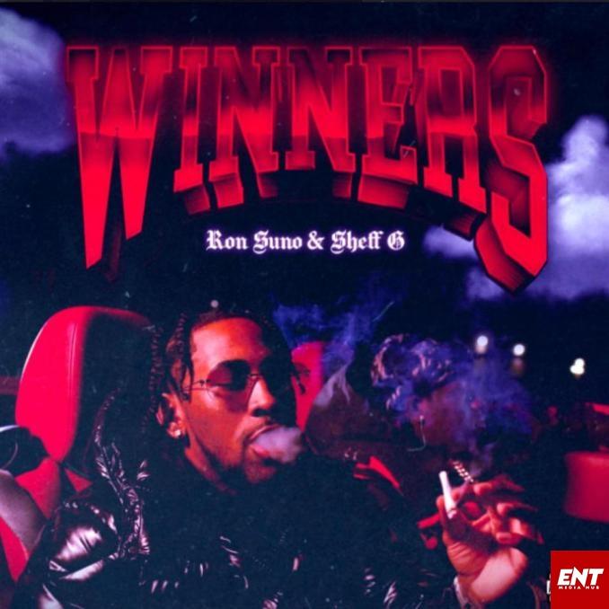 MP3: Ron Suno – Winners Ft. Sheff G