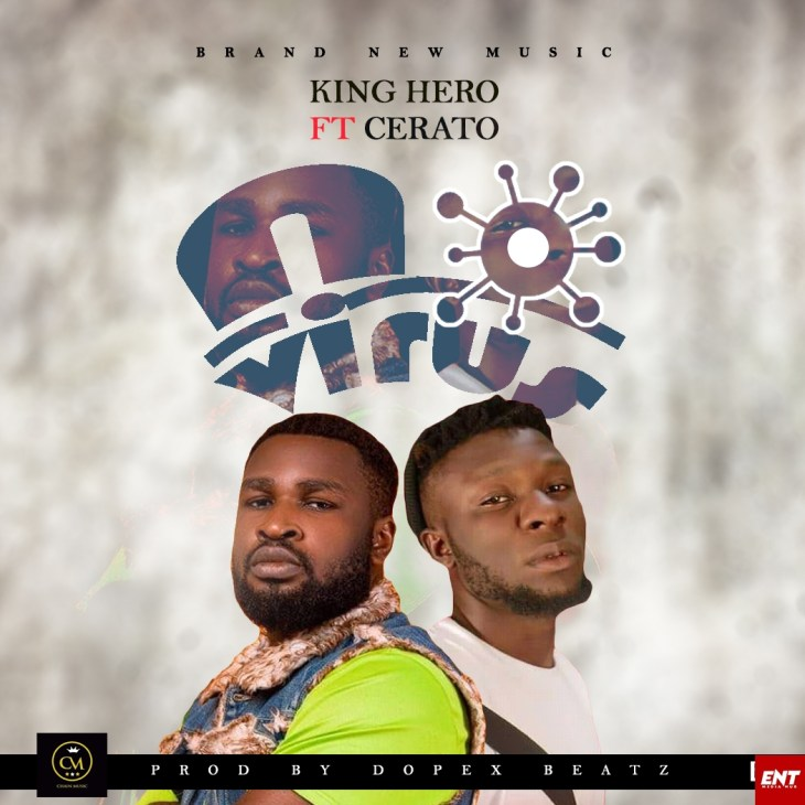 King Hero ft Cerato - No virus