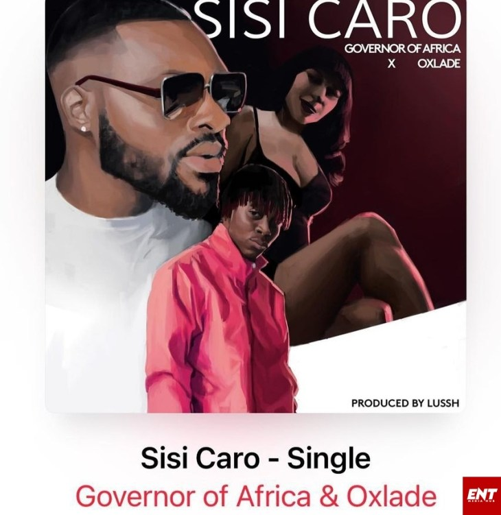 Governor Of Africaft Oxlade– Sisi Caro