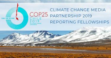 Climate Change Media Partnership 2019 Reporting Fellowships