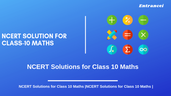 ncert solutions for class 10 maths 2021-2022 free download | entrancei