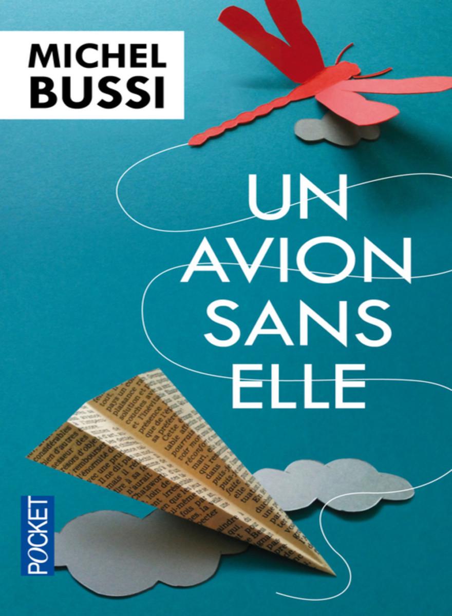 """""""Un avion sans elle"""" de Michel Bussi"""