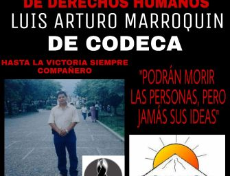 Another activist is murdered in Guatemala: Luis Marroquín – Codeca regional coordinator