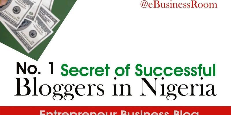 Secrets of successful bloggers in Nigeria