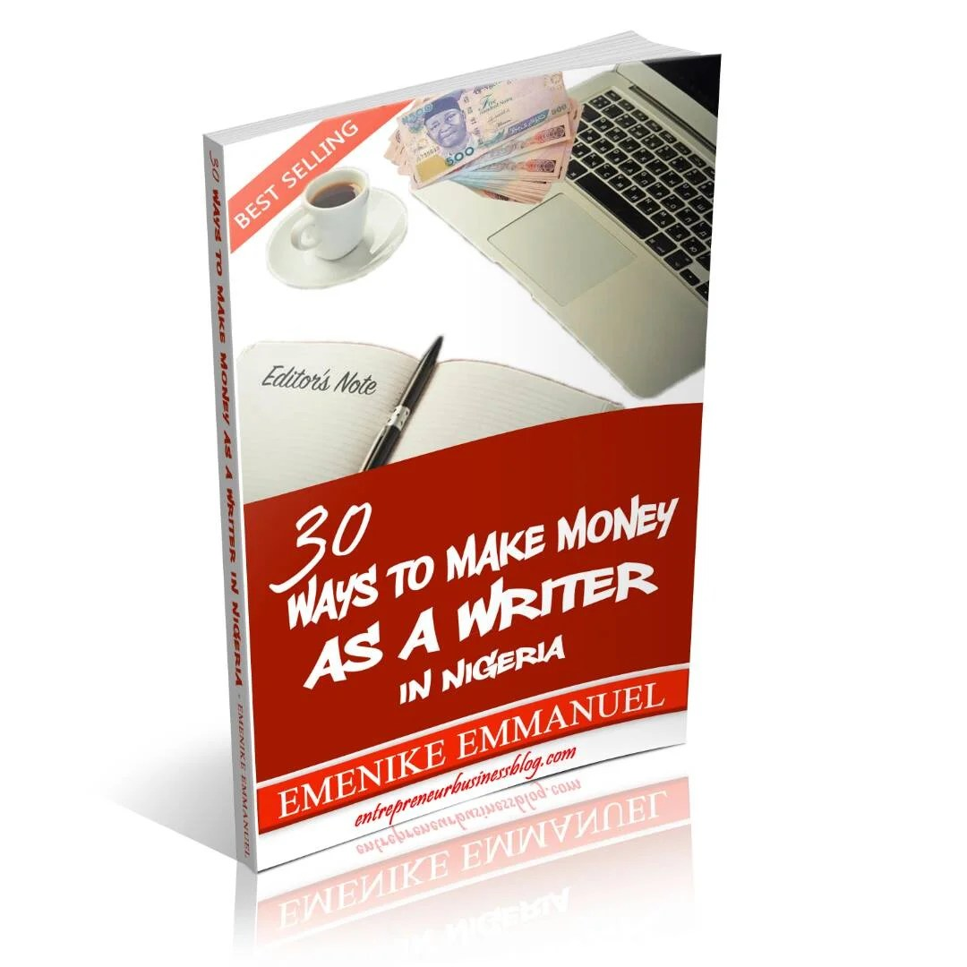 30 Ways to Make Money as a Writer in Nigeria (eBook)