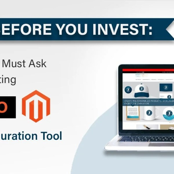 Questions you need to ask before using Magento as your product configuration tool
