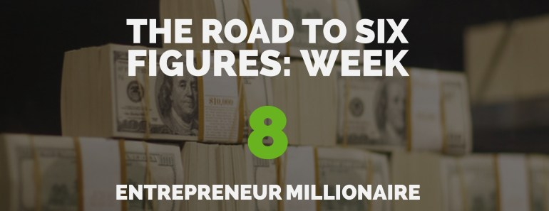 The Road to Six Figures Challenge Week 8