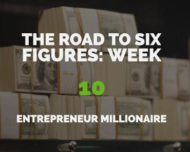 The Road to Six Figures Challenge Week 10