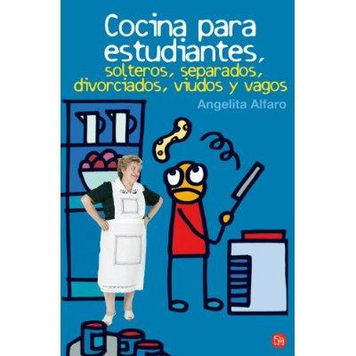 Cocina para estudiantes, solteros, separados, divorciados, viudos y vagos