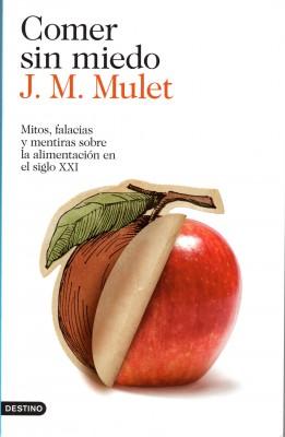 Comer-sin-Miedo-de-JM-Mulet-261x400