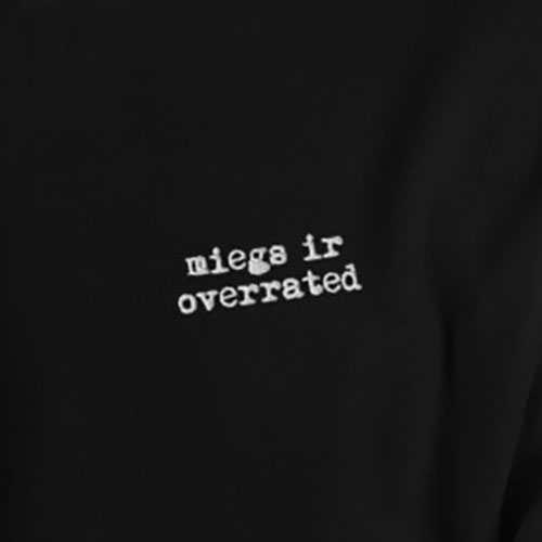 Entroo-miegs-ir-overrated-hoodie-zoom