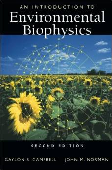 """A picture of the cover of the book """"An Introduction To Environmental Biophysics"""" by Gaylon S. Campbell and John M. Norman"""