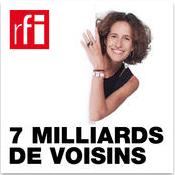 7 MILLIARDS DE VOISINS RFI